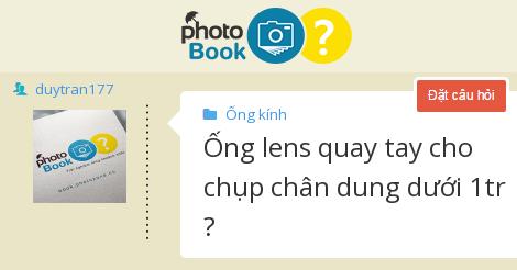Ống lens quay tay cho chụp chân dung dưới 1tr ?